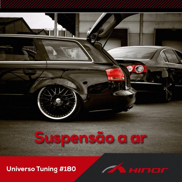 Universo Tunning #180 - Suspensão a ar, é uma boa opção?