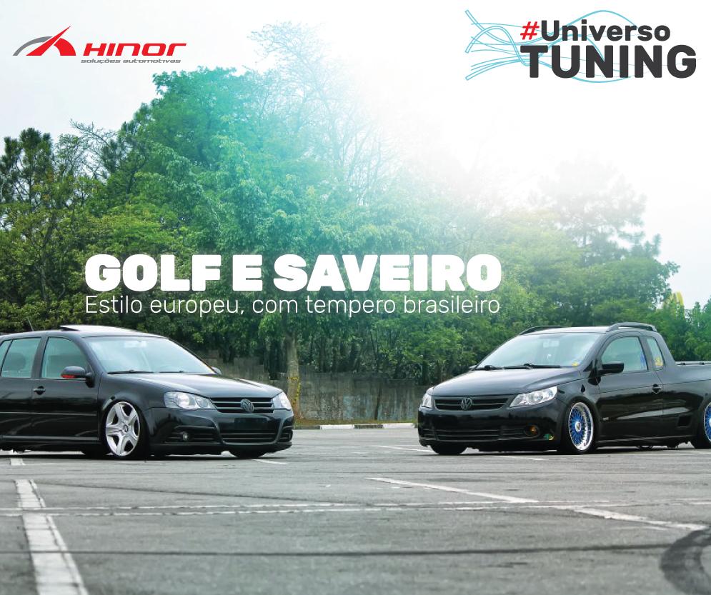 Universo Tuning #15: Golf e Saveiro: Estilo europeu, com tempero brasileiro.