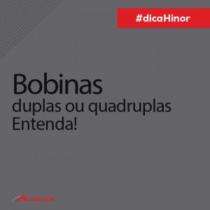 Dica - Bobinas