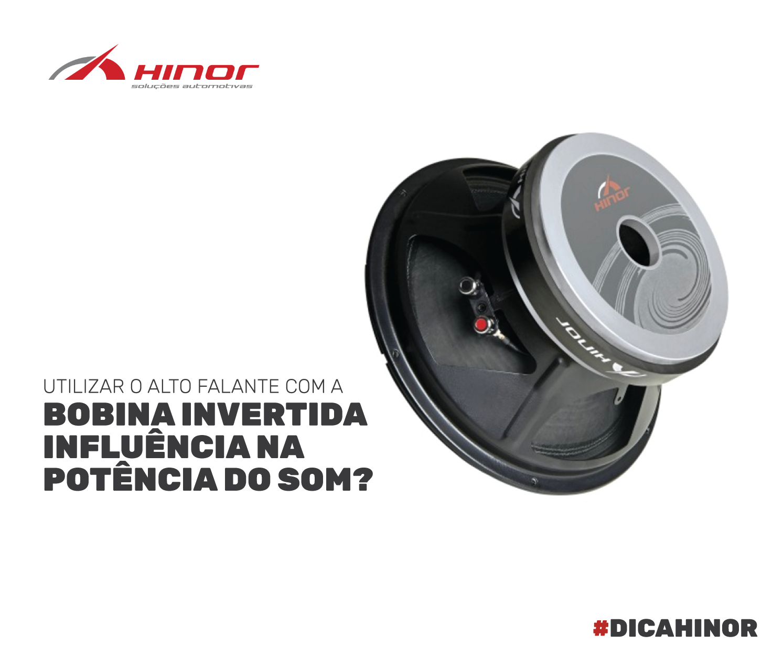 Utilizar o alta-falante com a bobina invertida influência na potência do som?