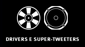 Drivers e super-tweeters